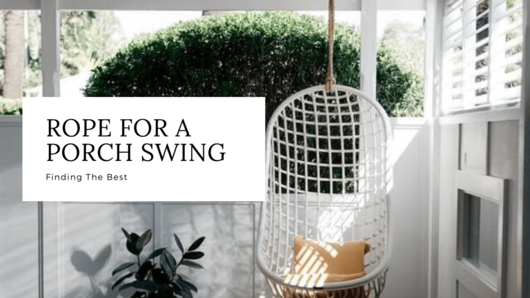 best rope for porch swing